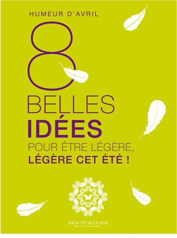 8 belles idées
